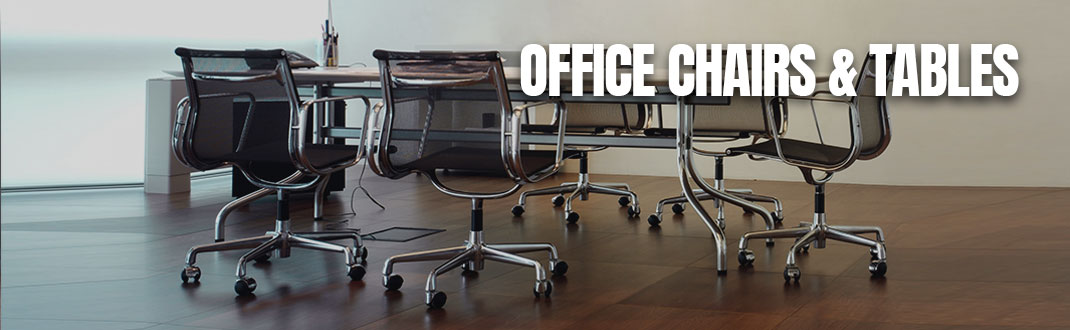 Office Chairs & Tables